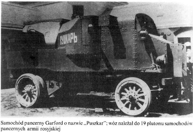 """Samochód pancerny Garford o nazwie """"Puszkar""""; wóz należał do 19 plutonu samochodów pancernych armii rosyjskiej"""